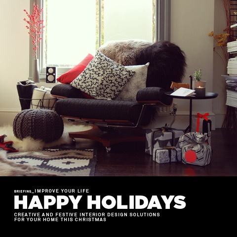 Happy Holidays - Creative & Festive Interior Design Solutions For Your Home