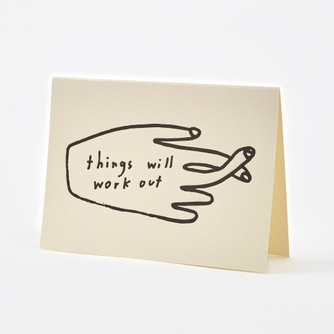 - Things Will Work Out Card