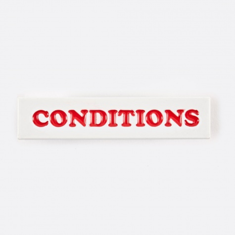 Prison Conditions Pin Badge - White