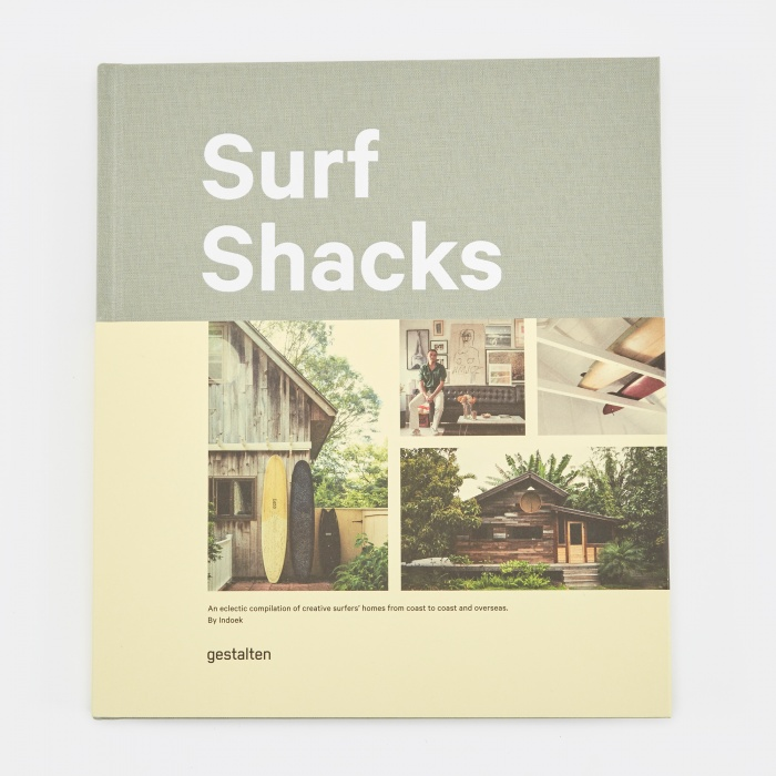 Surf Shacks - An Eclectic Compilation of Creative Surfer's Homes (Image 1)