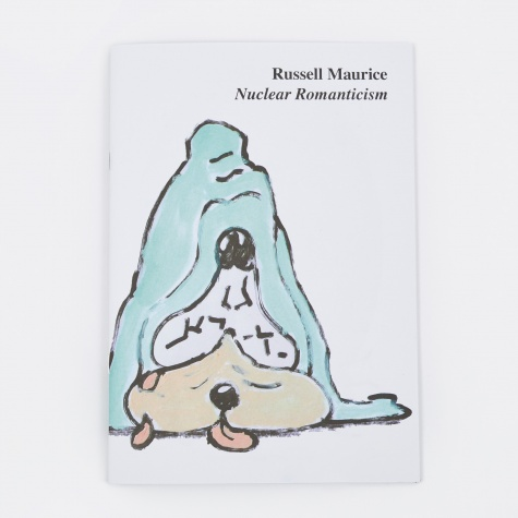 Russell Maurice - Nuclear Romanticism *Signed*