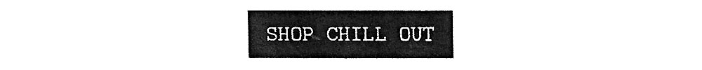 New_Wave_LA-Goodhood-Chill_Out_Button.jpg