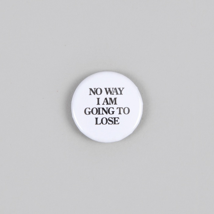 FPAR No Way I Am Going To Lose Small Button - White (Image 1)