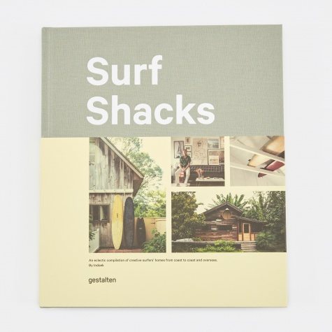 Surf Shacks - An Eclectic Compilation of Creative Surfer's Homes