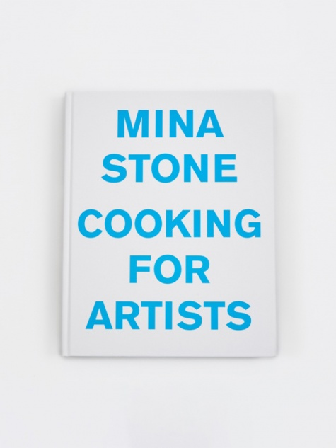 Mina Stone - Cooking for Artists