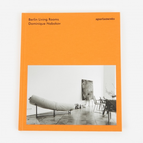 Berlin Living Rooms - Dominique Nabokov