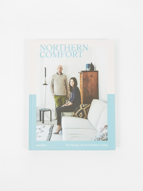Northern Comfort - The Nordic Art of Creative Living