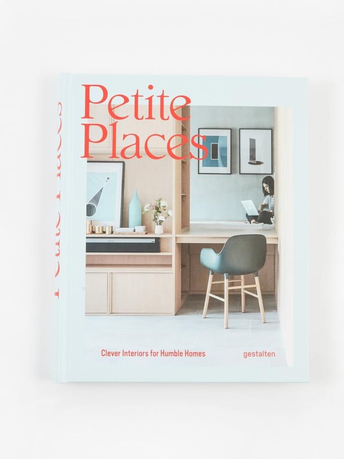 Petite Places - Clever Interiors for Humble Homes (Image 1)