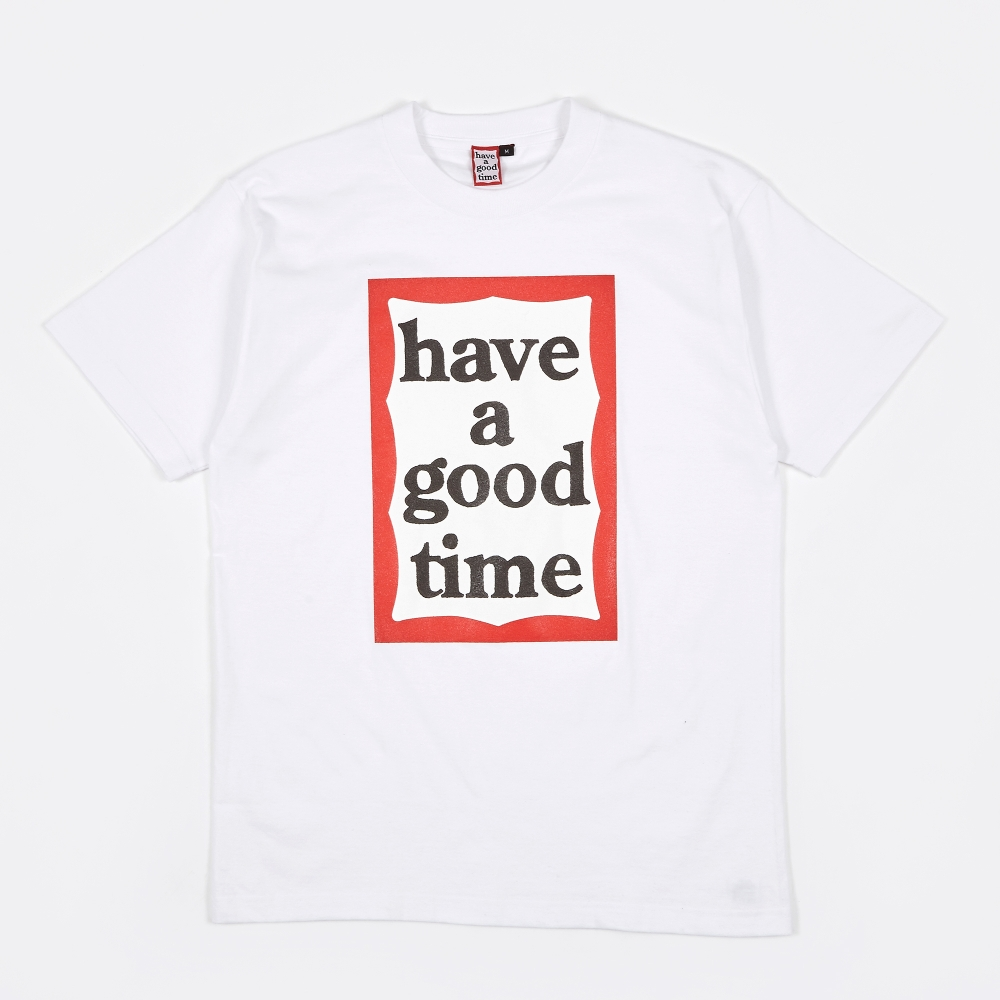 Have A Good Time Frame T-Shirt - White
