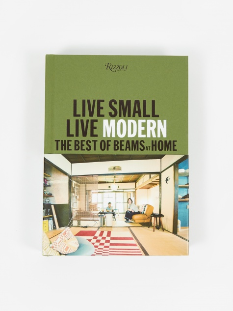 Live Small/Live Modern - The Best Of Beams At Home