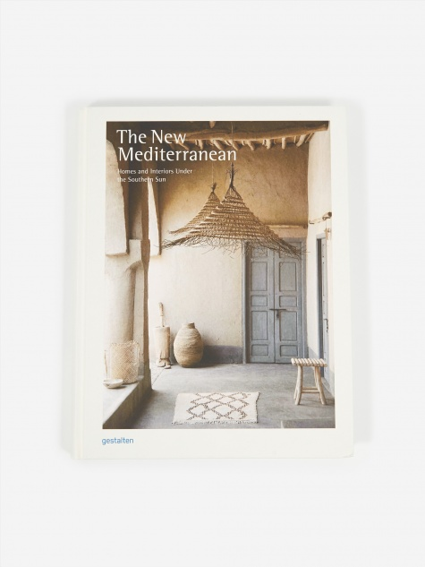 The New Mediterranean - Homes And Interiors Under The Southern S