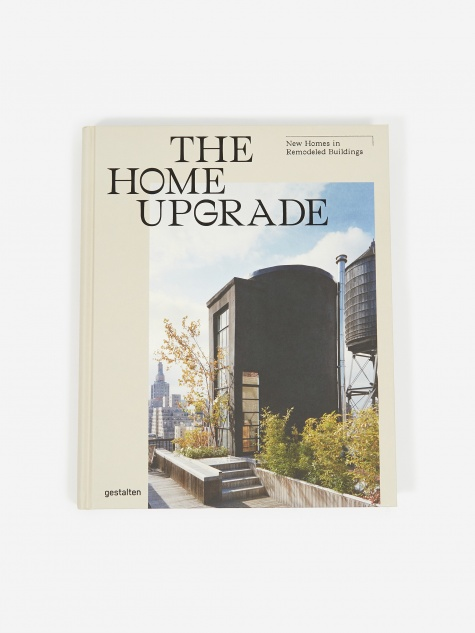 The Home Upgrade- New Homes in Remodeled Buildings
