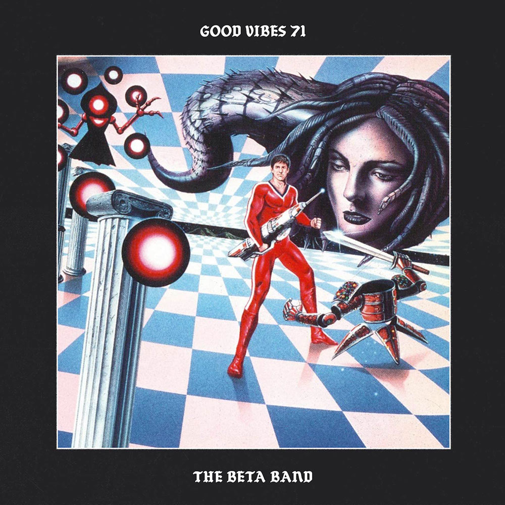 Good Vibes 71 - Mixed by The Beta Band