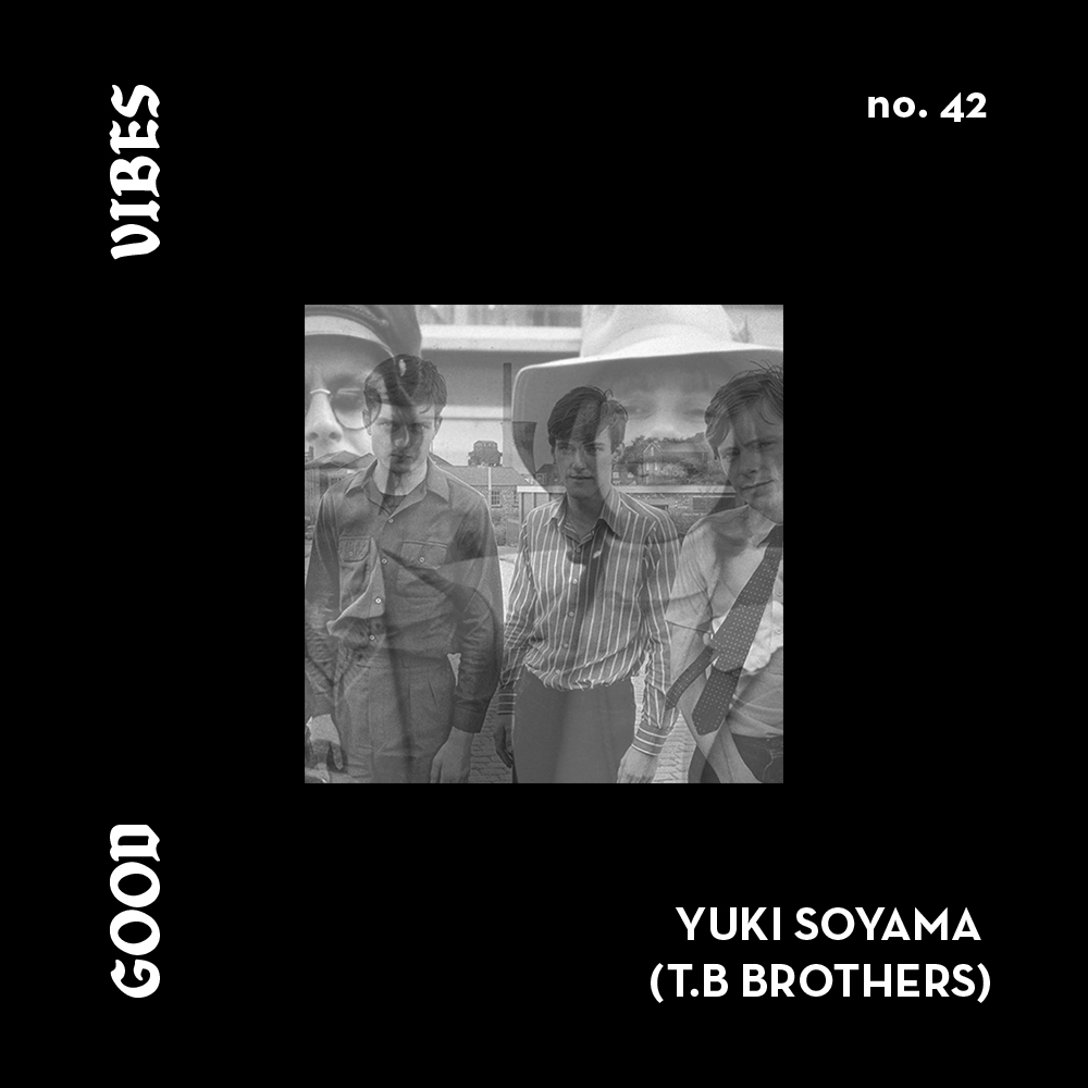 Good Vibes 42 - Mixed by Yuki Soyama